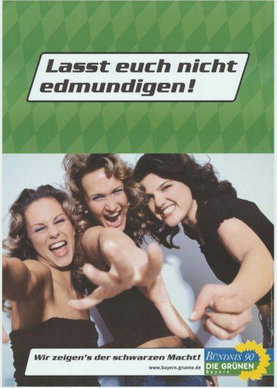 2003_Wahlplakat-Landtagswahl_Lasst-euch-nicht-edmundigen