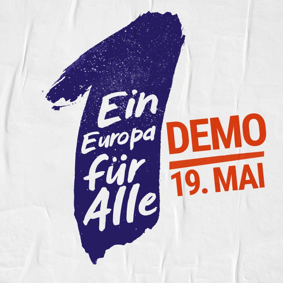 Ein Europa für Alle: Komm zur Demo am 19. Mai in München!