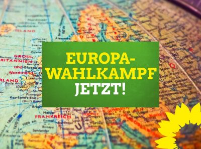 Europawahlkampf jetzt!