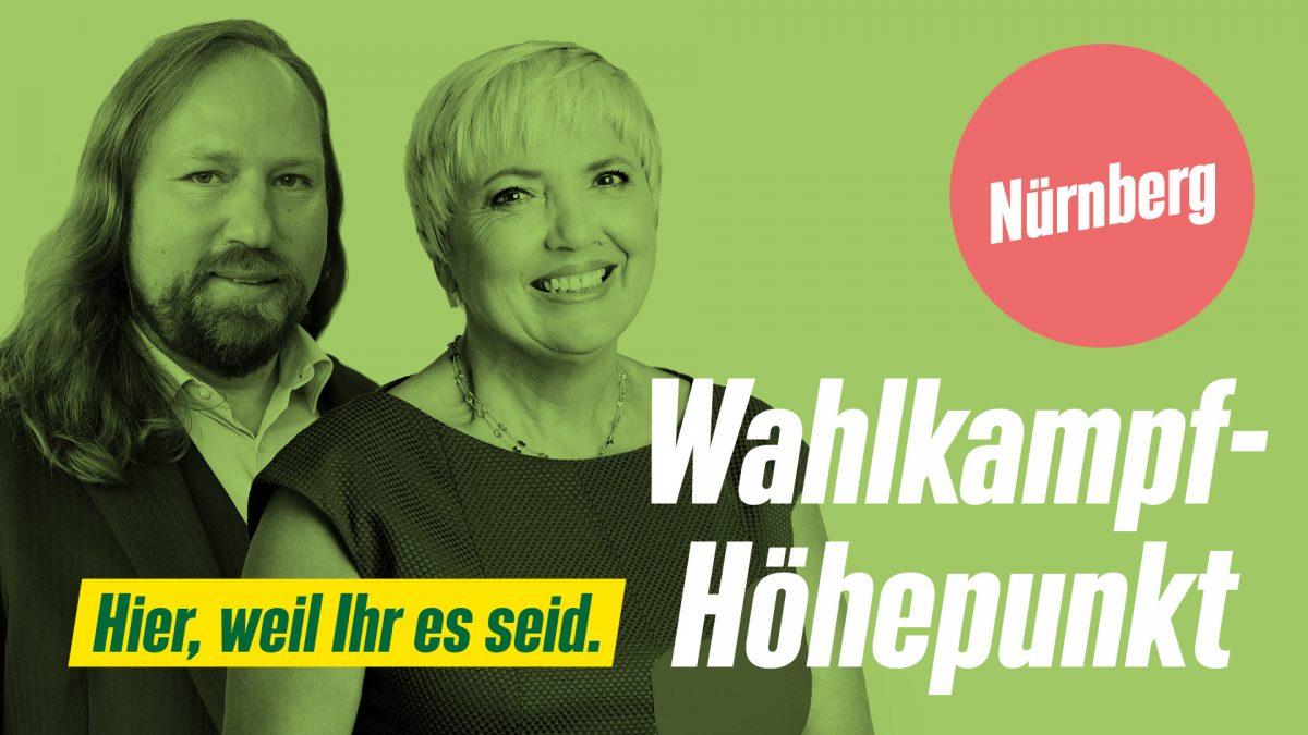 Toni Hofreiter und Claudia Roth: Hier, weil Ihr es seid. Wahlkampf-Höhepunkt in Nürnberg
