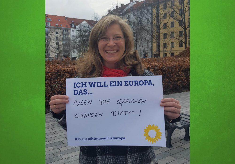 #FrauenStimmenfürEuropa_Ich will ein Europa, das_Frauentag_Grüne Bayern_ 1