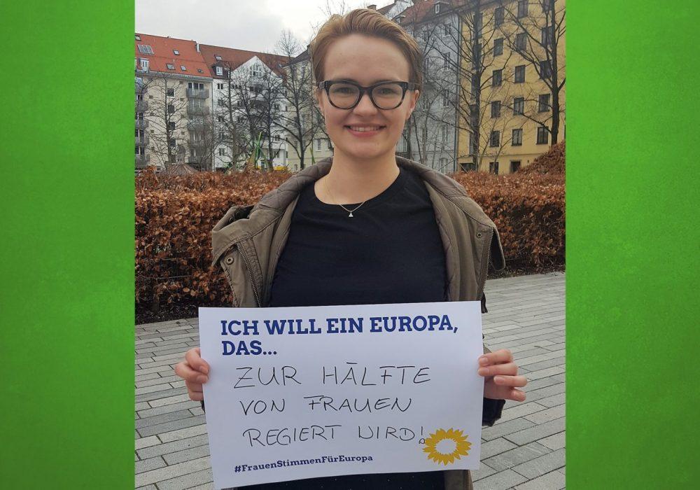 #FrauenStimmenfürEuropa_Ich will ein Europa, das_Frauentag_Grüne Bayern_4