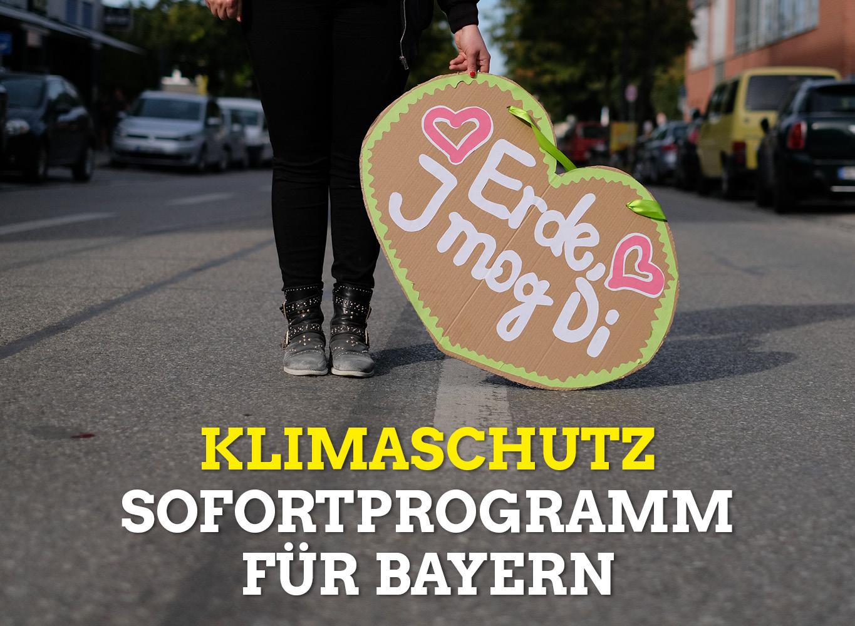 Klimaschutz: Sofortprogramm für Bayern