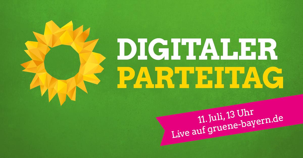 Digitaler Parteitag: 11. Juli, 13 Uhr, live auf gruene-bayern.de