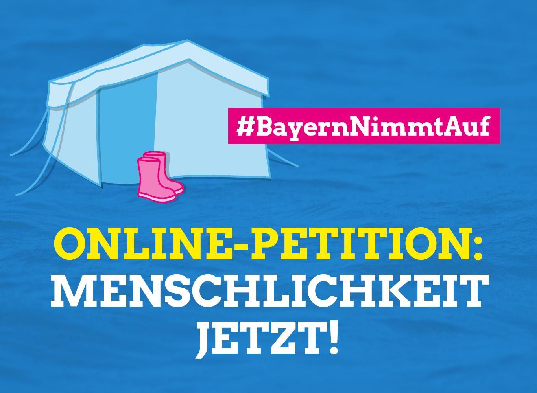 Online-Petition #Bayernnimmtauf: Jetzt unterzeichnen