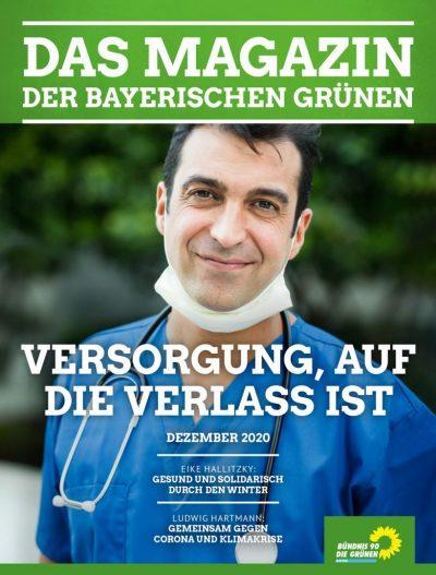 Titelseite des Magazins der bayerischen GRÜNEN Nr. 3/2020 (Dezember-Ausgabe), darauf zu sehen ein Pfleger mit Mund-Nasen-Schutz unter dem Kinn und Stethoskop um den Hals, der in die Kamera lächelt
