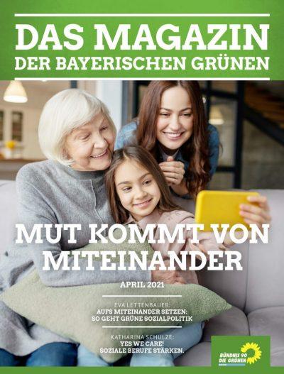Titelseite des Magazins der bayerischen GRÜNEN Nr. 1/2021 (April-Ausgabe), darauf zu sehen eine Großmutter, ihre Tochter und ihre Enkelin, die gemeinsam in eine Handykamera schauen